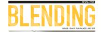 The July Issue of Blending Newsletter 2019